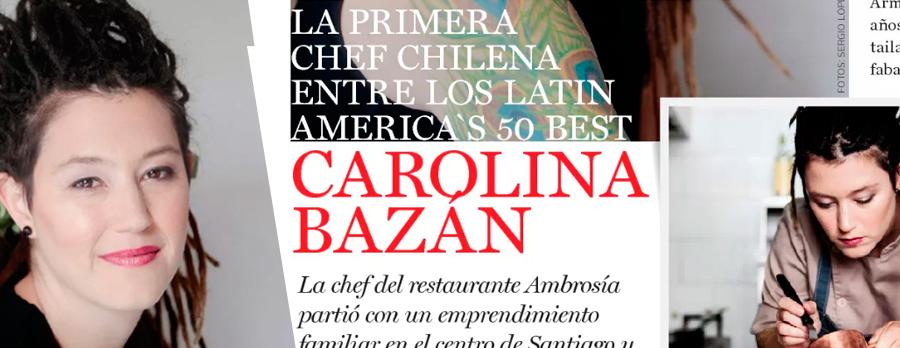 Carolina Bazán gen '98, es elegida como la primera chef chilena entre los Latin America´s 50 best.